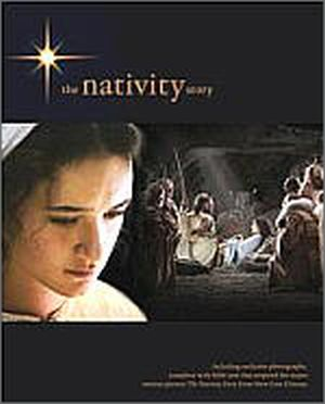 The Nativity Story: Movie Photo Book
