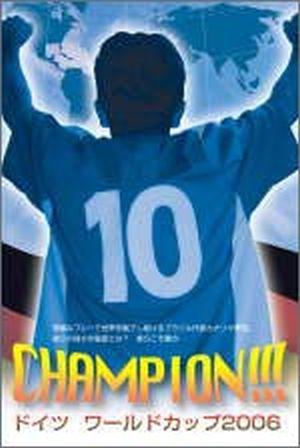 Champion!!!: Germany World Cup 2006