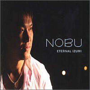 CD NOBU ETERNAL IZUMI