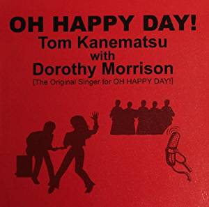 CD OH HAPPY DAY! トム兼松 with ドロシー・モリッソン