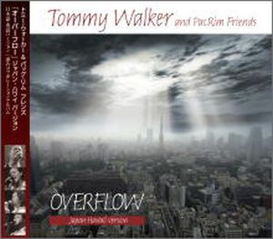 CD Overflow Japan-Hawaii Version Tommy Walker and PacRim Friends