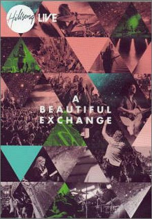 DVD A BEAUTIFUL EXCHANGE/HILLSONG