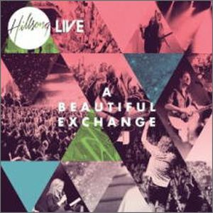 CD A BEAUTIFUL EXCHANGE/HILLSONG