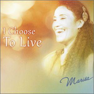 CD I CHOOSE TO LIVE